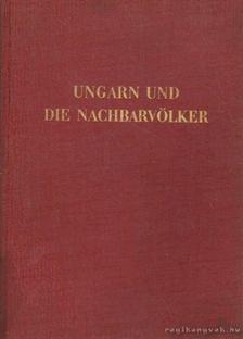 Ungarn und die nachbarvölker [antikvár]