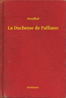 Stendhal - La Duchesse de Palliano [eKönyv: epub, mobi]