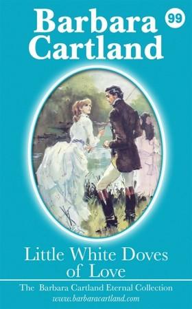 Barbara Cartland - Little White Doves of Love [eKönyv: epub, mobi]