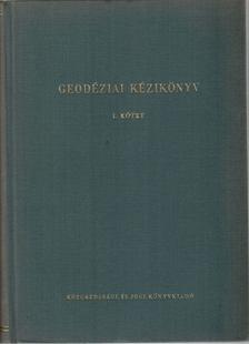 Hazay István - Geodéziai kézikönyv I. kötet [antikvár]