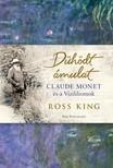 Ross King - Dühödt ámulat - Monet és a vízililiomok [eKönyv: epub, mobi]