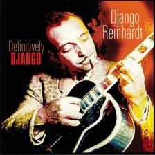 DJANGO REINHARDT - DEFINITIVELY DJANGO LP DJANGO REINHARDT
