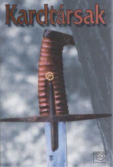 Molnár Pál - Kardtársak [antikvár]