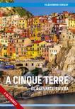 Juszt Róbert - A Cinque Terre és a levantei Riviéra