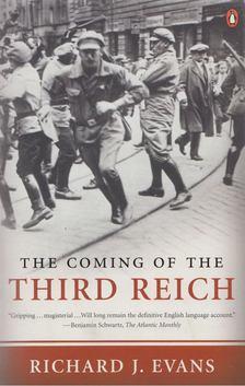 Richard J. Evans - The Coming of the Third Reich [antikvár]