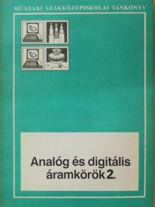 Takács Gábor - Analóg és digitális áramkörök 2. [antikvár]