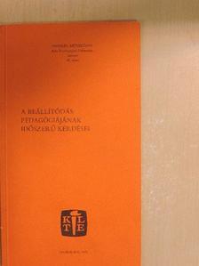 Brezsnyánszky László - A beállítódás pedagógiájának időszerű kérdései [antikvár]
