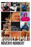 Növényi Norbert - Kódolt Sport - Amit a sportról tudni kell