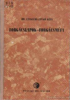 Czeglédi-Jankó Géza dr. - Forgácslapok-forgácsműfa [antikvár]