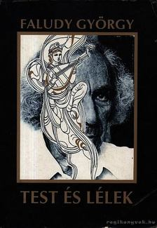 Faludy György - Test és lélek [antikvár]