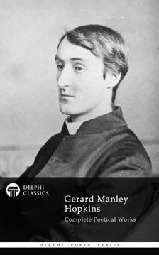 Manley Hopkins Gerard - Delphi Complete Works of Gerard Manley Hopkins (Illustrated) [eKönyv: epub, mobi]