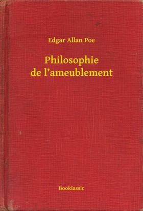 Edgar Allan Poe - Philosophie de l'ameublement [eKönyv: epub, mobi]