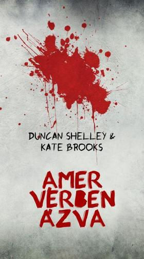 Duncan Shelley - Kate Brooks - Amer vérben ázva