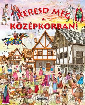 Keresd meg a középkorban!