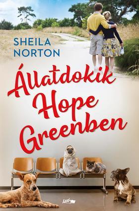Norton, Sheila - Állatdokik Hope Greenben
