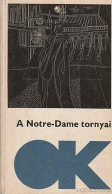 Szávai János - A Notre-Dame tornyai [antikvár]