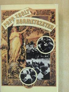 Papp Zsolt - Kormetszetek [antikvár]