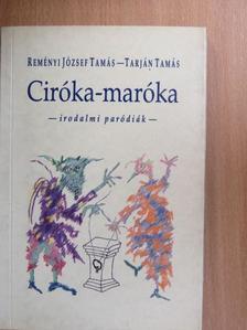 Grendel Lajos - Ciróka-maróka [antikvár]