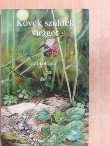 Apats Gábor - Kövek szülnek virágot [antikvár]