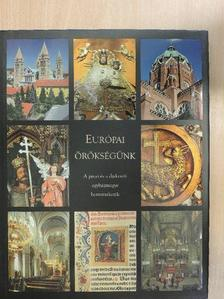 Fedeles Tamás - Európai örökségünk [antikvár]