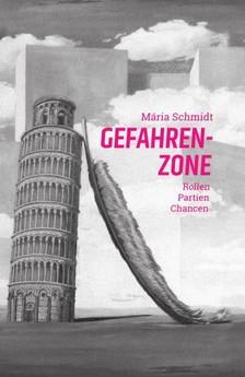 Schmidt Mária - Gefahrenzone [eKönyv: epub, mobi]