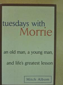 Mitch Albom - Tuesdays with Morrie [antikvár]