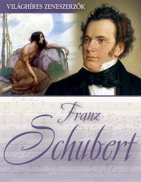 Franz Schubert [eKönyv: epub, mobi]