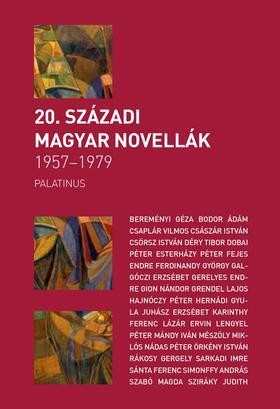 20. SZÁZADI MAGYAR NOVELLÁK1957-1979