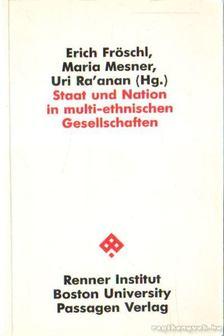 Fröschl, Erich, Mesner, Maria - Staat und Nation in multi-ethnischen Gesellschaften [antikvár]