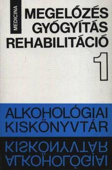 Bálint István - Megelőzés gyógyítás rehabilitáció [antikvár]