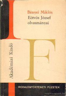 Bényei Miklós - Eötvös József olvasmányai [antikvár]