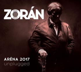 Zorán - ARÉNA 2017 UNPLUGGED