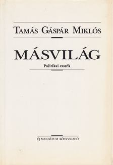 Tamás Gáspár Miklós - Másvilág [antikvár]