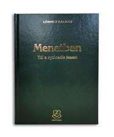 Lőrincz Kálmán - Menetben - Túl a nyolcadik ikszen