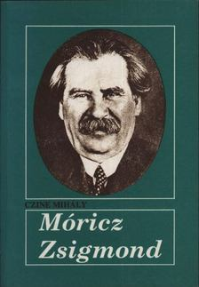 Czine Mihály - Móricz Zsigmond [antikvár]