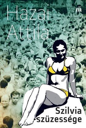 Hazai Attila - Szilvia szüzessége