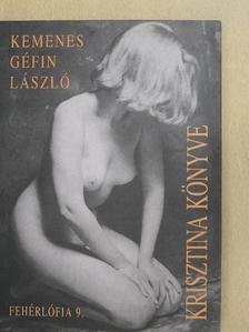 Kemenes Géfin László - Krisztina könyve [antikvár]
