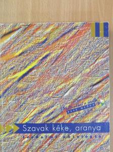 Balaskó Jenő - Szavak kéke, aranya [antikvár]