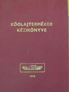 Balázs Tibor - Kőolajtermékek kézikönyve 1978. [antikvár]
