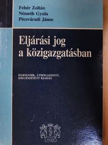 Fehér Zoltán - Eljárási jog a közigazgatásban [antikvár]