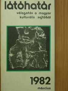 Aczél Géza - Látóhatár 1982. március [antikvár]