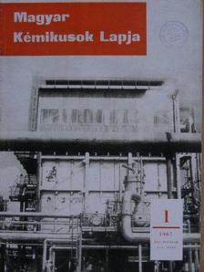 Alfons Penzkofer - Magyar Kémikusok Lapja 1967. január-december [antikvár]