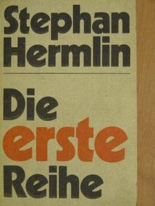 Stephan Hermlin - Die erste Reihe [antikvár]
