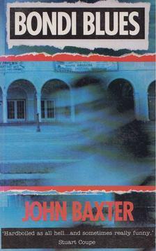 John Baxter - Bondi Blues [antikvár]