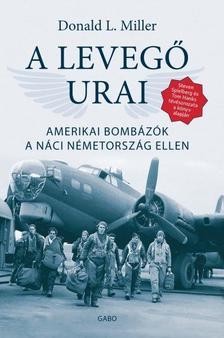 Donald L. Miller - A levegő urai