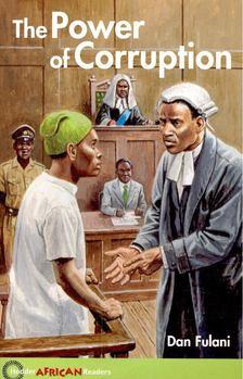 FULANI, DAN - The Power of Corruption - Hodder African Readers [antikvár]