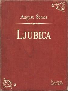 ©enoa August - Ljubica [eKönyv: epub, mobi]