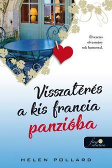 Helen Pollard - Visszatérés a kis francia panzióba (Rózsakert 2.)