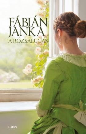 Fábián Janka - A rózsalugas [eKönyv: epub, mobi]