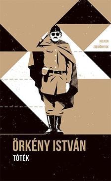 ÖRKÉNY ISTVÁN - Tóték : Helikon Zsebkönyvek 89.
